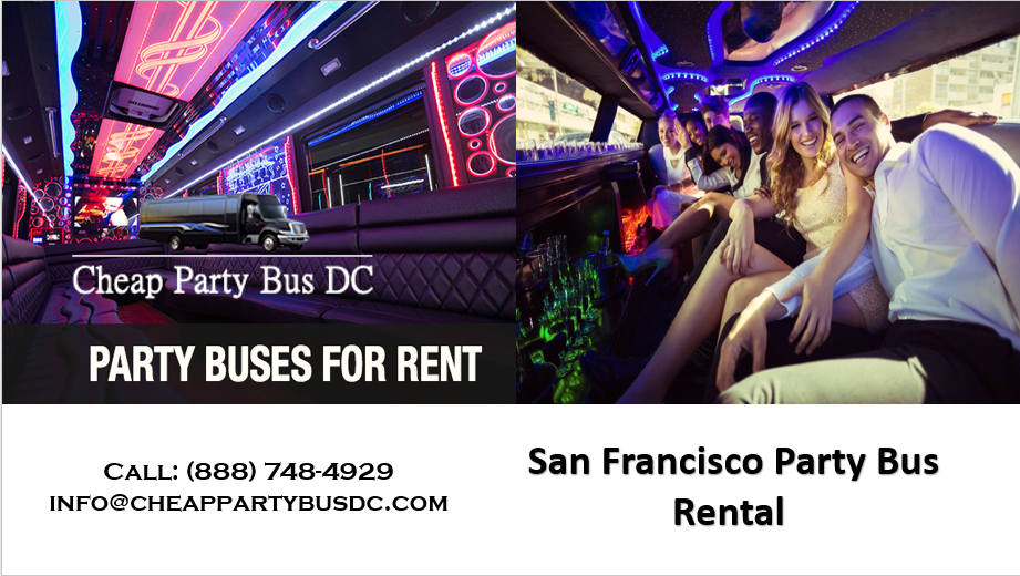 Party Bus Sanfrancisco Rental